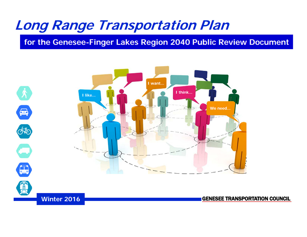 Genesee Transportation Council is asking for feedback on their Long Range Transportation Plan for the Genesee-Finger Lakes Region 2040 (LRTP 2040).