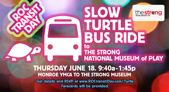 Bus Ride with Slow Turtle to The Strong National Museum of Play